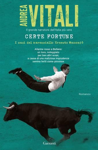 """Copertina del Libro """"Certe Fortune"""" di Andrea Vitali - Le Librerie"""