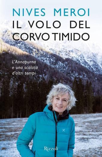 Nives Meroi - Il volo del corvo timido - le librerie