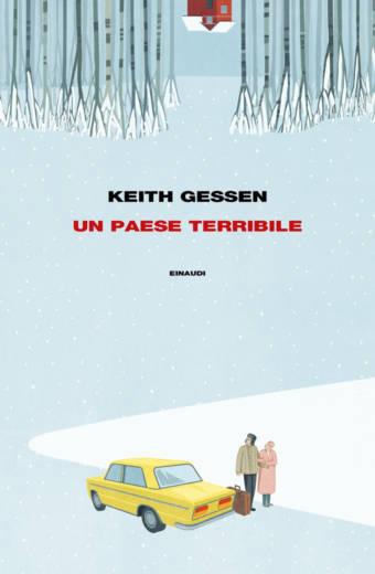 """Copertina di """"un paese terribile"""" di Keith Gessen"""""""