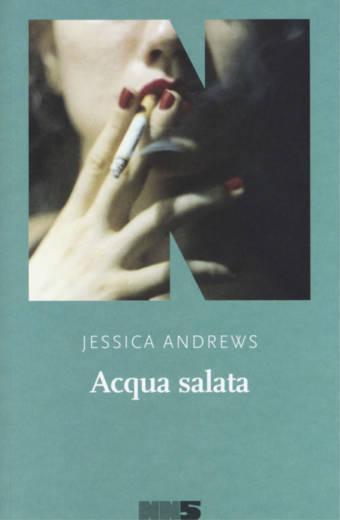 Jessica Andrews – Acqua salata (NN)