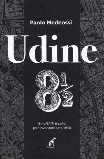 Udine 8 1/2 - Medeossi